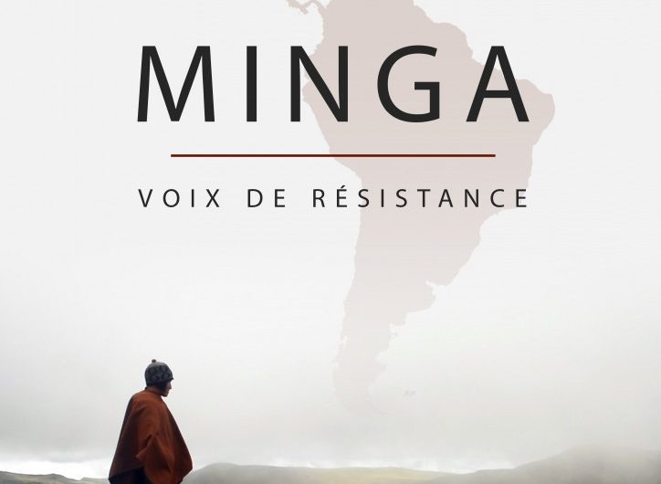 Documentaire 'Minga, voix de résistance' en accès libre