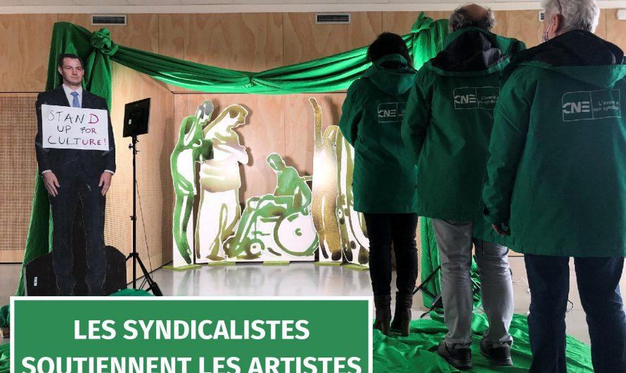 Les syndicalistes soutiennent les artistes!