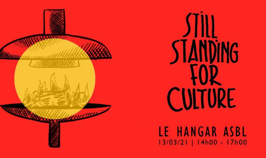 Still standing for Culture – Le Hangar ASBL
