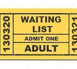 Waiting list ticket